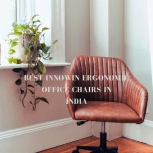 best-innowin-ergonomic-office-chairs-india